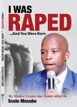 I WAS RAPED, AND YOU WERE BORN - Paperback